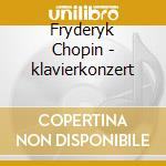 Schmidt,annerose/mas - Chopin:klavierkonzer cd musicale di ARTISTI VARI