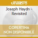 Schirmer,ragna - Haydn Revisited cd musicale di Ragna Schirmer