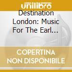 Hazelzet/moonen/kern - Destination London cd musicale di Artisti Vari
