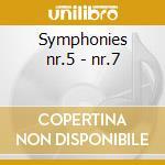Symphonies nr.5 - nr.7 cd musicale