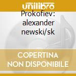 Prokofiev: alexander newski/sk cd musicale