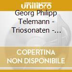 Telemann, G.Ph. - Triosonaten-Gambensonaten cd musicale di RAMEAU-TRIO