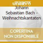 Bach, J. S. - Weihnachtskantaten cd musicale di Artisti Vari