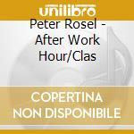Kegel/rsol/rosel/erb - After Work Hour/clas cd musicale di ARTISTI VARI