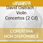 David oistrach:violinkonzerte cd musicale di Artisti Vari