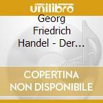 Handel:Der Messias cd musicale di ARTISTI VARI