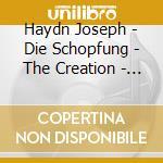 HAYDN:DIE SCHÿPFUNG (Q) cd musicale di ARTISTI VARI