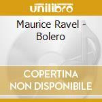 Maurice Ravel - Bolero - Herbig cd musicale di ARTISTI VARI