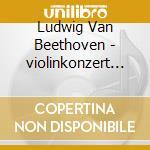 Gewandhaus Or Leipzig/masur - Beethoven/violinkonzert Romanzen cd musicale di ARTISTI VARI