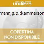 TELEMANN,G.P.:KAMMERSONATEN cd musicale di PRO ARTE ANTIQUA LIP