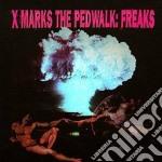 X Marks The Pedwalk - Freaks cd musicale di X marks the ped walk