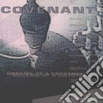 Covenant - Dreams Of A Cryotank cd musicale