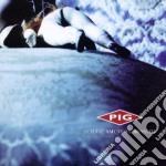 Pig - Genuine American Monster cd musicale