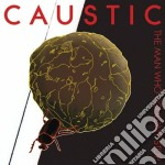 Caustic - The Man Who Couldn't Stop cd musicale di Caustic