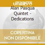 Dedications - motian paul holland dave cd musicale di Alan pasqua quintet