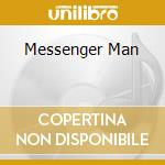 MESSENGER MAN                             cd musicale di WILLIAMS WILLI