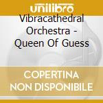 The queen of guess cd musicale