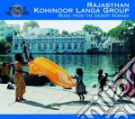Kohinoor Langa Group - 34 Rajasthan cd musicale di 34 - kohinoor langa