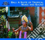 Bali: A Suite Of Tropical Music cd musicale di 35 - traditional mus