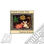 BODIES & SOUL                             cd musicale di LOWE FRANK TRIO