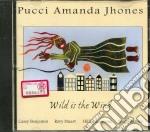 Pucci Amanda Jhones - Wild Is The Wind cd musicale di PUCCI AMANDA JHONES