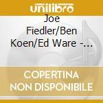 Joe Fiedler/Ben Koen/Ed Ware - 110 Bridge St. cd musicale di FIEDLER JOE