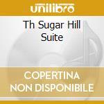 TH SUGAR HILL SUITE                       cd musicale di MCPHEE/DUVAL/ROSEN