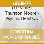Psychic h.-2lp 06 cd musicale di MOORE THURSTON