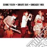 (LP VINILE) Smart bar chicago 1985 lp vinile di Sonic Youth