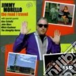 Jimmy Morello - The Road I Travel cd musicale di Morello Jimmy