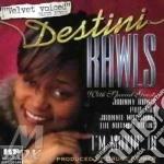 Destini Rawls - I'm Movin' cd musicale di Rawls Destini