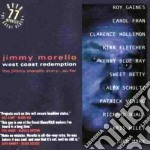 Jimmy Morello - West Coast Redemption cd musicale di Morello Jimmy