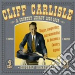 Country legacy 1930-1939 cd musicale di Cliff carlisle (4 cd