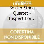 Inspect for damaged gods cd musicale di Soldier string quartet