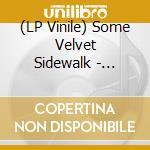 (LP VINILE) Whirlpool lp vinile di SOME VELVET SIDEWALK