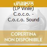 (LP VINILE) C.o.c.o. sound lp vinile di C.O.C.O.