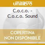 C.O.C.O. SOUND                            cd musicale di C.O.C.O.