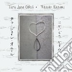 Tara Jane O'Neil And Nikaido Kazumi - Tara Jane O'neil And Nikaido Kazumi cd musicale di T.j./kazumi O'neil