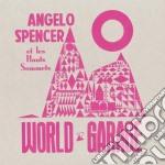 (LP VINILE) World garage lp vinile di Angelo Spencer