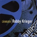 Krieger, Robby - Cinematix cd musicale di Robby Krieger