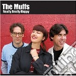 Muffs - Really Really Happy cd musicale di Muffs
