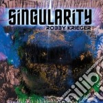 Robby Krieger - Singularity cd musicale di Robby Krieger
