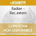 Radian - Rec.extern cd musicale di RADIAN