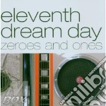Eleventh Dream Day - Zeroes And Ones cd musicale di ELEVENTH DREAM DAY