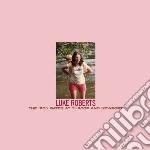 Luke Roberts - Iron Gates At Throop And Newport cd musicale di Luke Roberts