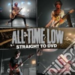 Straight to dvd cd musicale di ALL TIME LOW