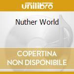 NUTHER WORLD cd musicale di POGGI F.& CHICKEN MAMBO