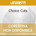 CHOICE CUTS cd musicale di IMPALED