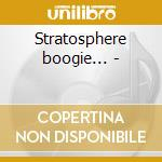 Stratosphere boogie... - cd musicale di Speedy west & jimmy bryant
