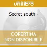 Secret south - cd musicale di Horsepower 16